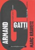 Marc Kravetz - Armand Gatti.