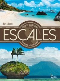 Marc Labaume - Découvrez les plus belles escales d'un voyage autour du monde.