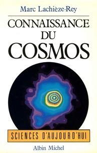Marc Lachièze-Rey et Marc Lachièze-Rey - Connaissance du cosmos.