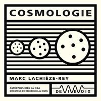 Marc Lachièze-Rey - Cosmologie.