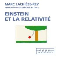 Marc Lachièze-Rey - Einstein et la relativité.