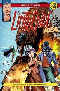 Marc Lacombe et Alexis Tallone - L'intrépide Tome 2 : .