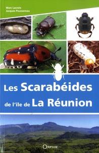 Marc Lacroix et Jacques Poussereau - Les Scarabéides de l'île de La Réunion - (Scarabaeiformia : Lucanoidea et Scarabaeoidea).