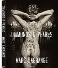 Marc Lagrange - Diamonds & pearls - Edition français-anglais-allemand-néerlandais.