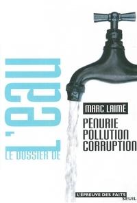 Le dossier de leau. Pénurie, pollution, corruption.pdf