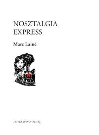 Marc Lainé - Nosztalgia Express.