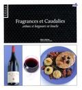 Marc Lalanne - Fragrances et Caudalies - Arômes et longueurs en bouche.