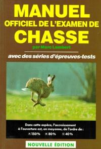 MANUEL OFFICIEL DE LEXAMEN DE CHASSE. Avec des séries dépreuves-tests.pdf