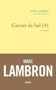 Marc Lambron - Carnet de bal (4) - Chroniques.