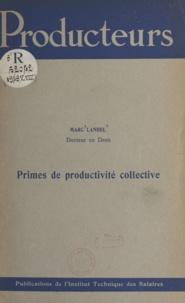 Marc Landel - Primes de productivité collective.