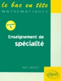 Marc Langlet - Enseignement de spécialité - [terminale S.
