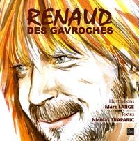 Marc Large et Nicolas Traparic - Renaud des Gavroches.