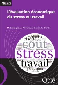 Marc Lassagne et Julien Perriard - L'évaluation économique du stress au travail.