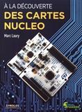 Marc Laury - A la découverte des cartes Nucleo.