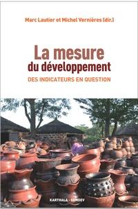 Marc Lautier et Michel Vernières - La mesure du développement - Des indicateurs en question.