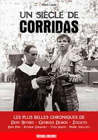 Un siècle de corridas - Marc Lavie pdf epub