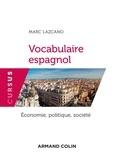 Marc Lazcano - Vocabulaire espagnol - Economie, politique, société.