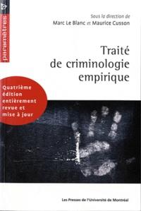 Marc Le Blanc et Maurice Cusson - Traité de criminologie empirique.
