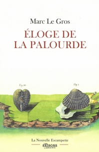 Marc Le Gros - Eloge de la palourde.