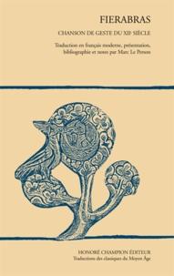 Marc Le Person - Fierabras - Chanson de geste du XIIe siècle.