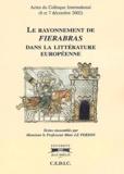 Marc Le Person et  Collectif - Le rayonnement de Fierabras dans la littérature européenne - Actes du colloque international (6 et 7 décembre 2002).