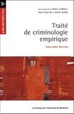 Marc LeBlanc et Marc Ouimet - Traité de criminologie empirique.