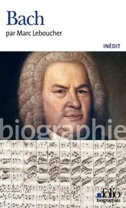 Marc Leboucher - Bach.
