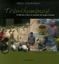 Marc Lecacheur - Transhumance - 14 000 km à vélo à la rencontre des bergers d'Europe.