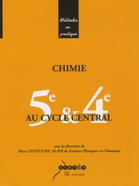 Marc Lecoeuche - Chimie au cycle central : 5e et 4e.