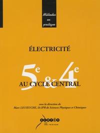 Marc Lecoeuche - Electricité au cycle central 5e & 4e.