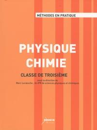 Marc Lecoeuche - Physique Chimie - Classe de troisième.
