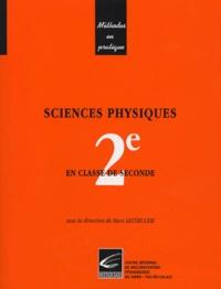 Marc Lecoeuche et Martial Laîné - Sciences physiques - En classe de Seconde.