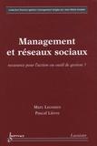 Marc Lecoutre et Pascal Lièvre - Management et réseaux sociaux - Ressource pour l'action ou outil de gestion ?.