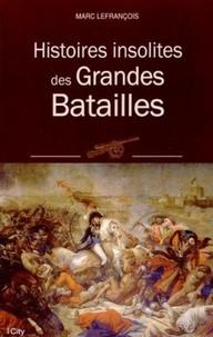 Galabria.be Histoires insolites des grandes batailles Image