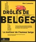 Marc Lemonier - Drôles de Belges - Le meilleur de l'humour belge.
