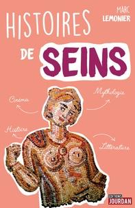 Marc Lemonier - Histoires de seins.