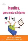 Marc Lemonier - Insultes, gros mots et injures.