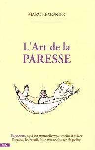 Marc Lemonier - L'Art de la paresse.