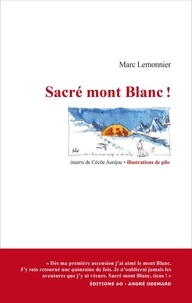 Marc Lemonnier - Sacré mont Blanc !.