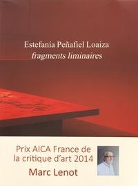 Marc Lenot - Estefania Peñafiel Loaiza - Fragments liminaires.