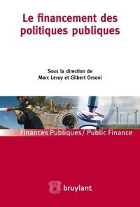 Marc Leroy et Gilbert Orsoni - Le financement des politiques publiques.