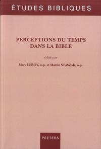 Marc Leroy et Marin Staszak - Perceptions du temps dans la Bible.