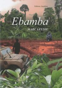 Marc Leusie - Ebamba.