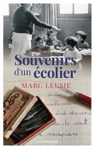 Marc Leusie - Souvenirs d'un écolier.