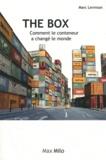 Marc Levinson - The Box - Comment le conteneur a changé le monde.