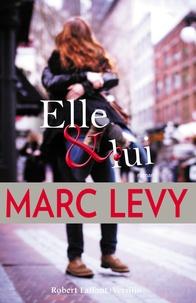 Marc Levy - Elle et Lui.