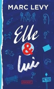 Téléchargez des livres epub gratuitement en ligne Elle & lui CHM ePub 9782266290746 in French par Marc Levy