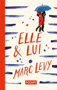 Elle & lui - Marc Levy | Showmesound.org