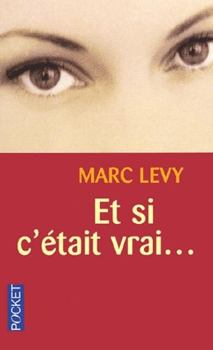 Marc Levy - Et si c'était vrai.....