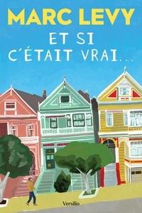 Marc Levy - Et si c'était vrai....